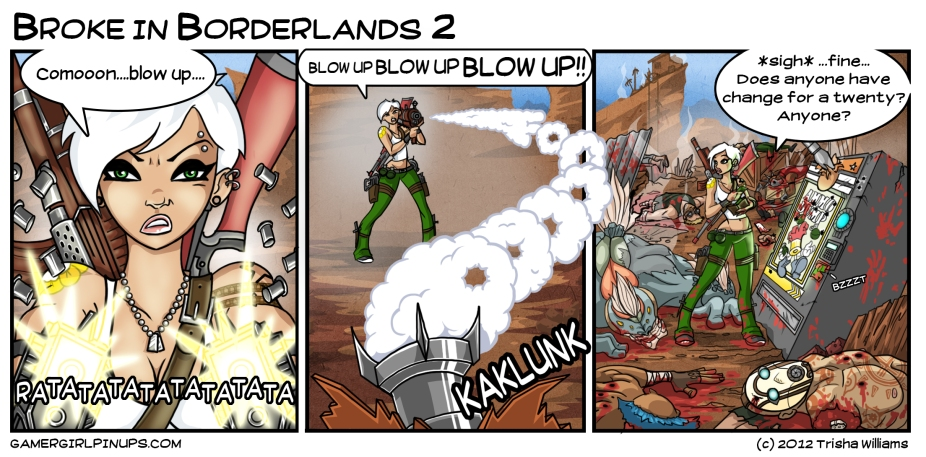 Broke in Borderlands 2